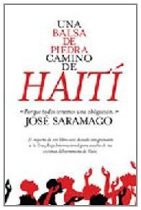 UNA BALSA DE PIEDRA CAMINO DE HAITÍ