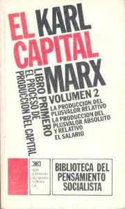 Portada de EL CAPITAL. LIBRO PRIMERO, VOL. 2.. EL PROCESO DE PRODUCCIÓN DEL CAPITAL (EL CAPITAL#2)