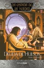 Portada de DEUDA DE HUESOS (LA ESPADA DE LA VERDAD #0)