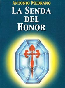 LA SENDA DEL HONOR