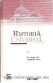 EL AUGE DEL CRISTIANISMO (HISTORIA UNIVERSAL #8)