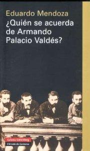 ¿QUIÉN SE ACUERDA DE ARMANDO PALACIO VALDÉS?