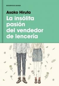 LA INSÓLITA PASIÓN DEL VENDEDOR DE LENCERÍA