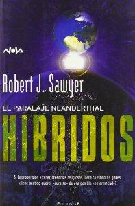 HÍBRIDOS  (EL PARALAJE NEANDERTHAL #3)