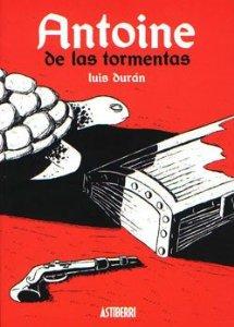 Portada de ANTOINE DE LAS TORMENTAS