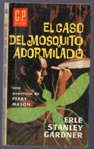 EL CASO DEL MOSQUITO ADORMILADO (PERRY MASON #23)
