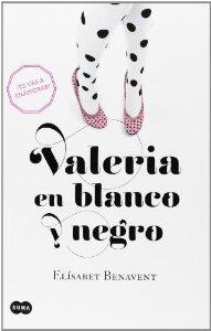 Portada de VALERIA EN BLANCO Y NEGRO (VALERIA #3)