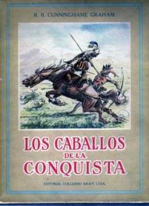 LOS CABALLOS DE LA CONQUISTA