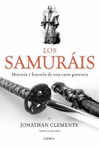 Portada de LOS SAMURAIS: HISTORIA Y LEYENDA DE UNA CASTA GUERRERA