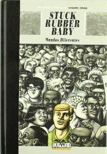 Portada de STUCK RUBBER BABY: MUNDOS DIFERENTES