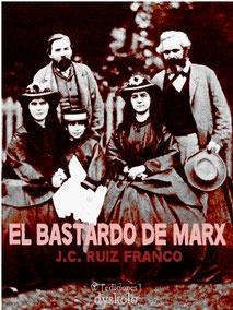 Portada de EL BASTARDO DE MARX