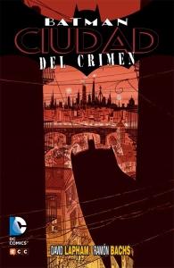 Portada de BATMAN: CIUDAD DEL CRIMEN