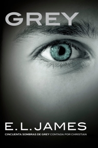 GREY ( CINCUENTA SOMBRAS DE GREY #4)
