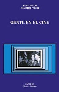 Portada de GENTE EN EL CINE. CINE Y LITERATURA HABLAN DE CINE