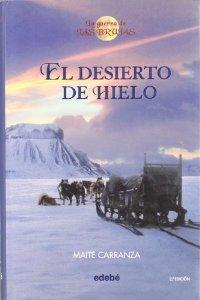 EL DESIERTO DE HIELO (LA GUERRA DE LAS BRUJAS #2)