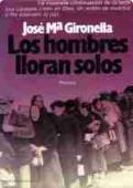 LOS HOMBRES LLORAN SOLOS