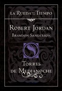 TORRES DE MEDIANOCHE (LA RUEDA DEL TIEMPO #19)