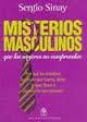 Portada de MISTERIOS MASCULINOS QUE LAS MUJERES NO COMPRENDEN