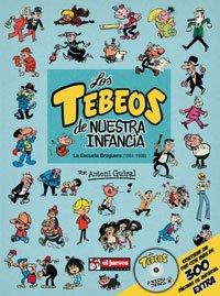 Portada de LOS TEBEOS DE NUESTRA INFANCIA: LA ESCUELA BRUGUERA (1964-1986)