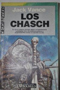 LOS CHASCH (CICLO DE TSCHAI o PLANETA DE LA AVENTURA #1)