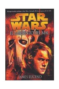 STAR WARS. EL LABERINTO DEL MAL