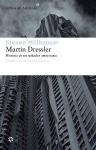Portada de MARTIN DRESSLER. HISTORIA DE UN SOÑADOR AMERICANO