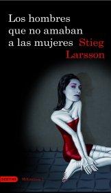 Portada de LOS HOMBRES QUE NO AMABAN A LAS MUJERES (MILLENNIUM #1)