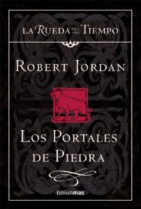 Portada de LOS PORTALES DE PIEDRA (LA RUEDA DEL TIEMPO #7)