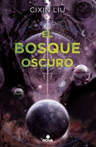 EL BOSQUE OSCURO (TRILOGÍA DE LOS TRES CUERPOS #2)