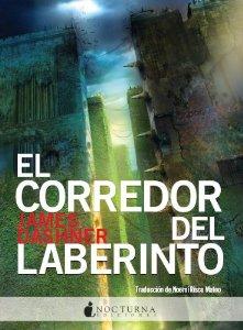 Portada de EL CORREDOR DEL LABERINTO (EL CORREDOR DEL LABERINTO #1)