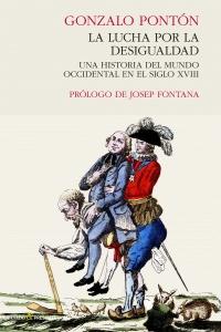 Portada de LA LUCHA POR LA DESIGUALDAD. UNA HISTORIA DEL MUNDO OCCIDENTAL EN EL SIGLO XVIII