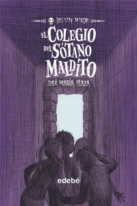 Portada de EL COLEGIO DEL SÓTANO MALDITO