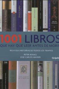 Portada de 1001 LIBROS QUE HAY QUE LEER ANTES DE MORIR