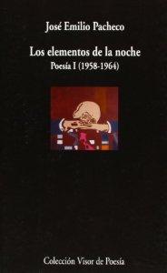 Portada de LOS ELEMENTOS DE LA NOCHE. POESÍA I (1958-1964)