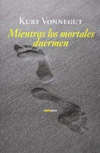MIENTRAS LOS MORTALES DUERMEN