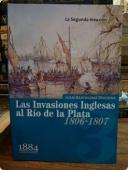 Portada de LAS INVASIONES INGLESAS AL RIO DE LA PLATA (1806-1807): LA SEGUNDA INVASIÓN