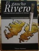 Portada de EL GAUCHO RIVERO Y LA CONSPIRACIÓN PARA APODERARSE DE MALVINAS