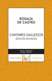 CANTARES GALLEGOS (EDICIÓN BILINGÜE)
