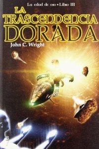 LA TRASCENDENCIA DORADA. LA EDAD DE ORO, LIBRO III