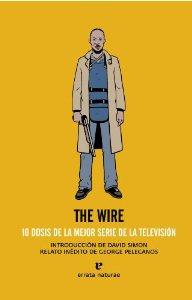 Portada de THE WIRE: 10 DOSIS DE LA MEJOR SERIE DE LA TELEVISIÓN