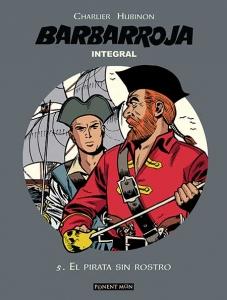 Portada de BARBARROJA. 5.EL PIRATA SIN ROSTRO ( BARBARROJA. EL INTEGRAL#5)
