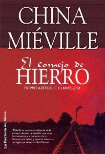EL CONSEJO DE HIERRO (Bas-Lag #3)