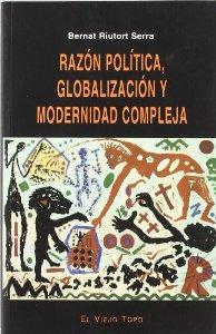 Portada de RAZÓN POLÍTICA, GLOBALIZACIÓN Y MODERNIDAD COMPLEJA