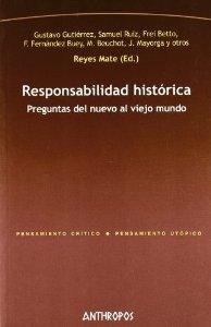 Portada de RESPONSABILIDAD HISTÓRICA. PREGUNTAS DEL NUEVO AL VIEJO MUNDO