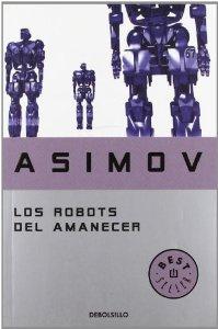 Portada de LOS ROBOTS DEL AMANECER