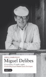 OBRAS COMPLETAS IV: EL NOVELISTA (1981-1998)