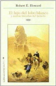 Portada de EL HIJO DEL LOBO BLANCO Y NUEVAS HISTORIAS DEL DESIERTO