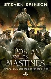 Portada de DOBLAN POR LOS MASTINES (MALAZ: EL LIBRO DE LOS CAÍDOS # 8)