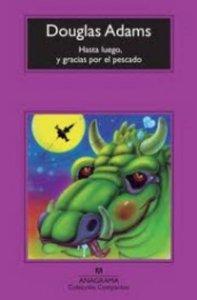 Portada de HASTA LUEGO, Y GRACIAS POR EL PESCADO