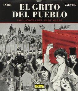 LOS CAÑONES DEL 18 DE MARZO (EL GRITO DEL PUEBLO #1)